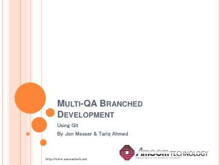 Multi-QA Branched Development
