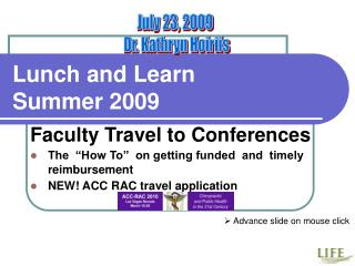 Lunch and Learn  Summer 2009