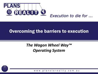 Overcoming the barriers to execution