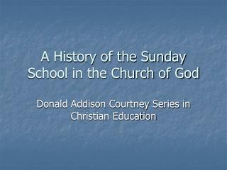 A History of the Sunday School in the Church of God