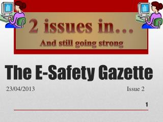The E-Safety Gazette