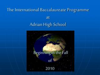 The International Baccalaureate Programme at Adrian High School