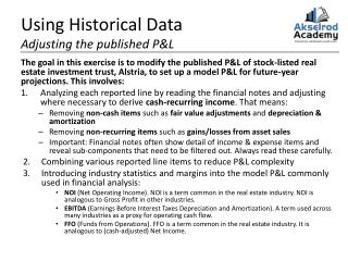 Using Historical Data Adjusting the published P&L