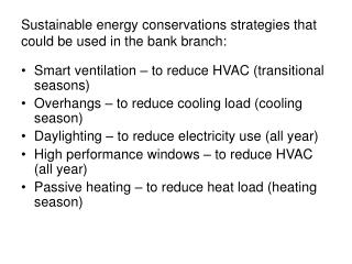 Sustainable energy conservations strategies that could be used in the bank branch: