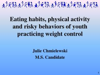 Eating habits, physical activity and risky behaviors of youth practicing weight control