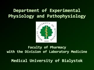 Department of Experimental Physiology and  Pathophysiology