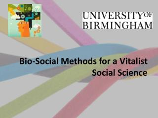 Bio-Social Methods for a Vitalist Social Science
