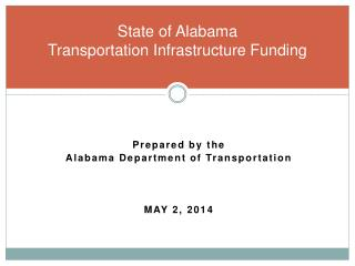State of Alabama Transportation Infrastructure Funding