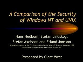 A Comparison of the Security of Windows NT and UNIX