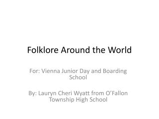 Folklore Around the World