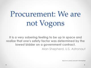 Procurement: We are not Vogons