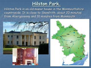 Hilston Park.