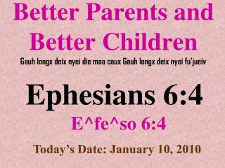 Ephesians 6:4 E^fe^so 6:4