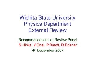 Wichita State University Physics Department External Review