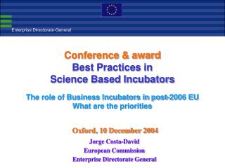 Jorge Costa-David European Commission  Enterprise Directorate General