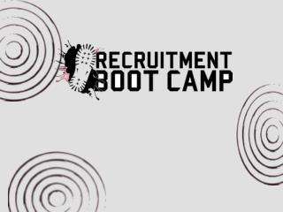 Recruitment Boot Camp:              Officer Training School