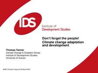 Don't forget the people! Climate change adaptation and development