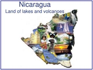 Nicaragua Land of lakes and volcanoes