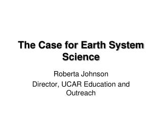 The Case for Earth System Science
