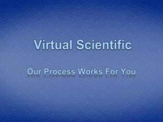 Our Process Works For You