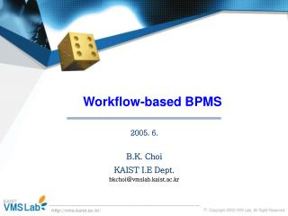 Workflow-based  BPMS