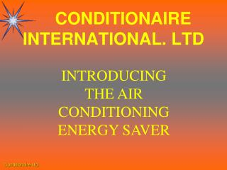 CONDITIONAIRE    INTERNATIONAL. LTD