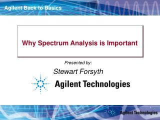 Why Spectrum Analysis is Important