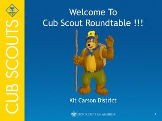 Welcome To Cub Scout Roundtable !!!