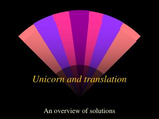 Unicorn and translation