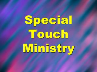 Special Touch Ministry