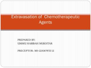 E xtravasation  of   Chemotherapeutic Agents