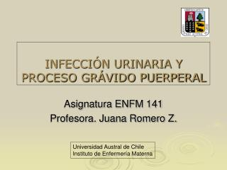 INFECCIÓN URINARIA Y PROCESO GRÁVIDO PUERPERAL