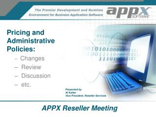 APPX Reseller Meeting