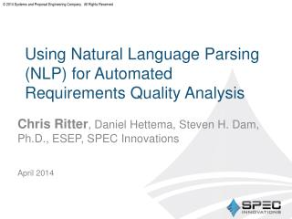 Using Natural Language Parsing (NLP) for Automated Requirements Quality Analysis