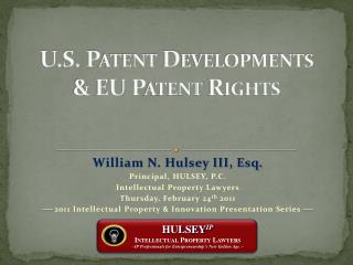 U.S. Patent Developments  & EU Patent Rights