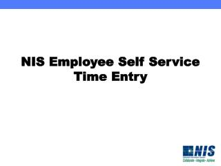 NIS Employee Self Service  Time Entry
