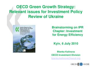 OECD Green Growth Strategy: Relevant issues for Investment Policy Review of Ukraine