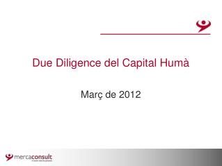 Due Diligence del Capital Humà