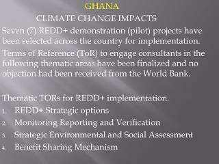GHANA                 CLIMATE CHANGE IMPACTS