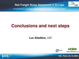 Rail Freight Noise Abatement in Europe A consensus building workshop for all relevant stakeholders