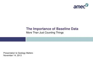 The Importance of Baseline Data