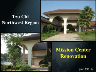 Mission Center Renovation