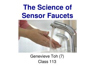 The Science of  Sensor Faucets