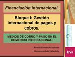 Bloque I: Gesti n internacional de pagos y cobros.