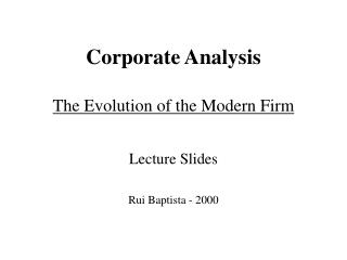 Corporate Analysis The Evolution of the Modern Firm