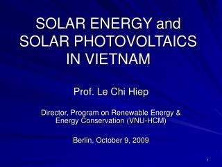SOLAR ENERGY and SOLAR PHOTOVOLTAICS IN VIETNAM