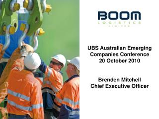 UBS Australian Emerging Companies Conference 20 October 2010 Brenden Mitchell