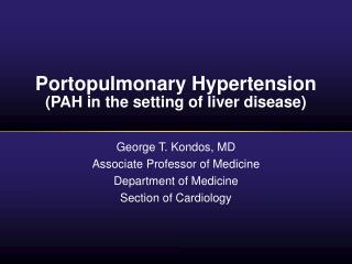 Portopulmonary Hypertension (PAH in the setting of liver disease)