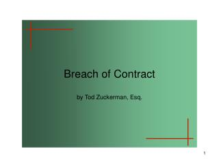 Breach of Contract by  Tod  Zuckerman, Esq.