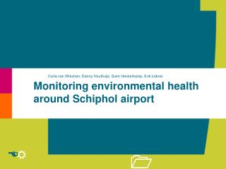 Monitoring environmental health around Schiphol airport